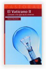 El Vaticano II contado a los que no lo vivieron