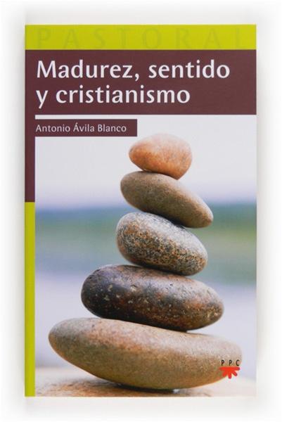 Madurez, sentido y cristianismo