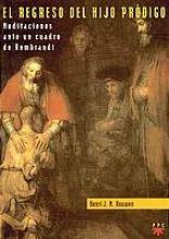 El regreso del Hijo Pródigo [Hispanoamérica]