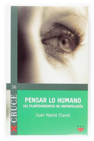 Pensar lo humano