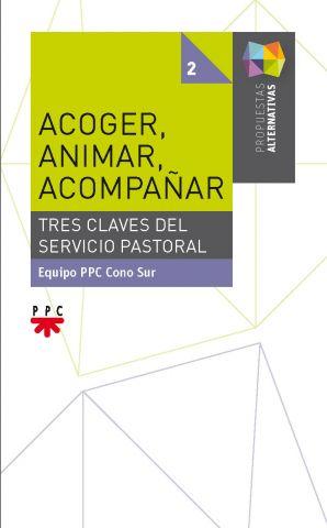 Acoger, Animar, Acompañar, Formación Humana y Religiosa. Libro