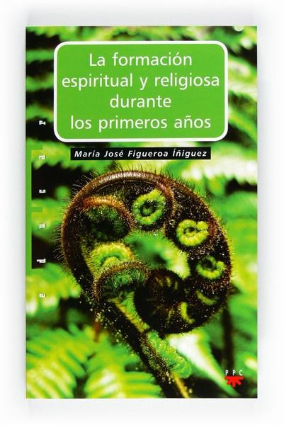 La formación espiritual y religiosa durante los primeros años
