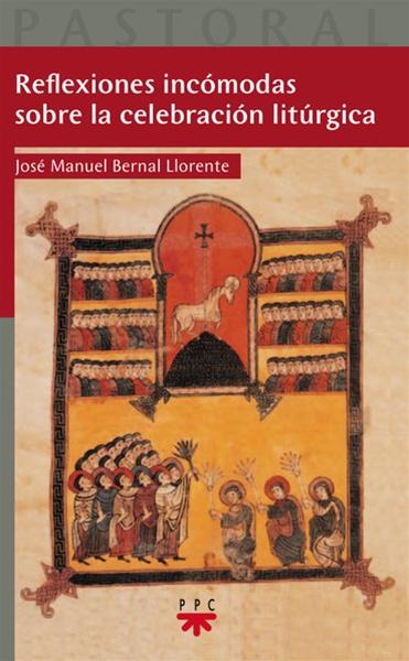 Reflexiones incómodas sobre la celebración litúrgica