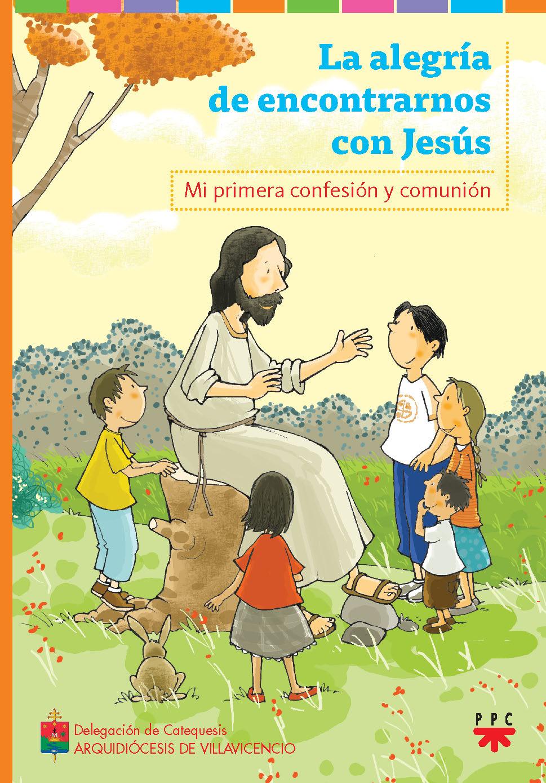 La Alegría de Encontrarnos Con Jesús, Formación Humana y Religiosa. Libro