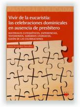 Vivir de la eucaristía: las celebraciones dominicales en ausencia de presbítero