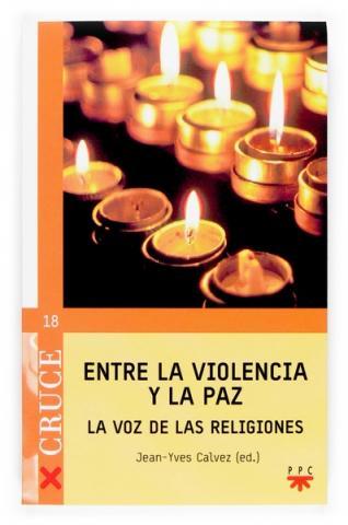 Entre la violencia y la paz