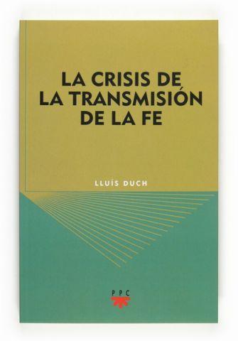 La crisis de la transmisión de la fe