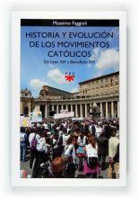 Historia y evolución de los movimientos católicos. De León XIII a Benedicto XVI