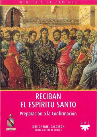 Reciban el Espíritu Santo, Formación Humana y Religiosa. Libro