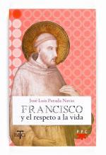 Francisco de Asís y el respeto a la vida