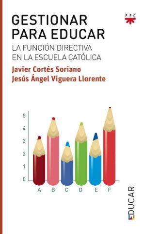 Gestionar Para Educar, Formación Humana y Religiosa. Libro