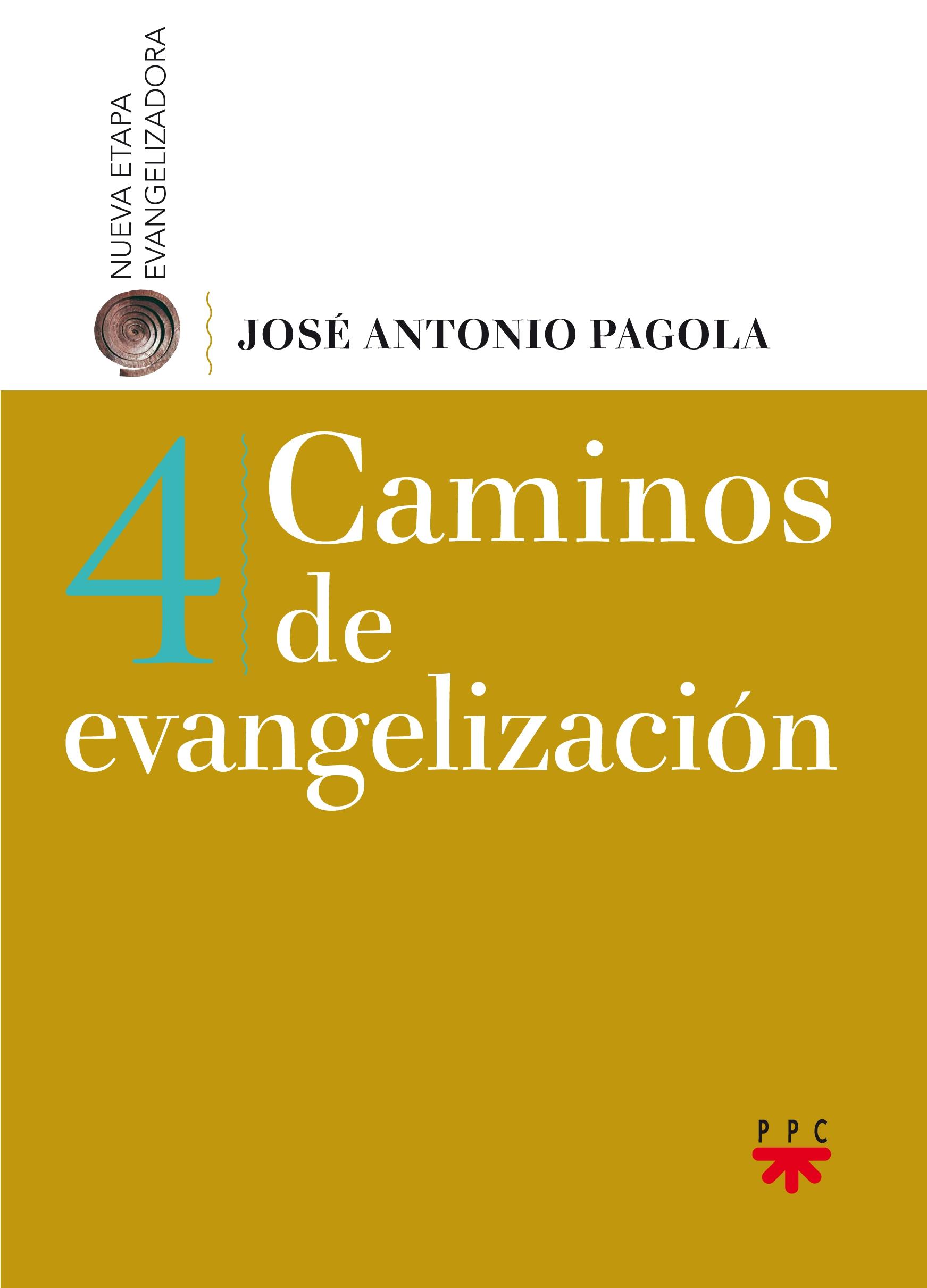 Caminos de Evangelización, Formación Humana y Religiosa. Libro