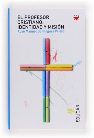 El Profesor Cristiano, Formación Humana y Religiosa. Libro