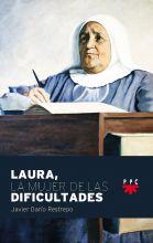 Laura, La Mujer de las Dificultades, Formación Humana y Religiosa. Libro