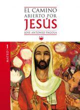 El Camino Abierto por Jesús. Mateo, Formación Humana y Religiosa. Libro