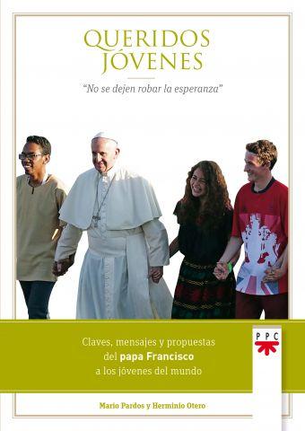 Queridos Jóvenes Formación Humana y Religiosa. 2018 Libro