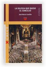 La Iglesia que quiso el Concilio [ed. rev. y aum.]
