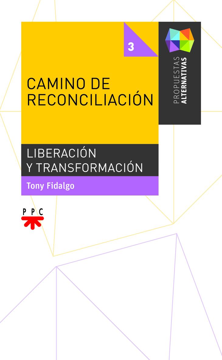 Camino de Reconciliación, Formación Humana y Religiosa. Libro