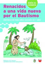 Renacidos a una Vida Nueva por el Bautismo, Formación Humana y Religiosa. Libro