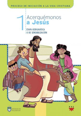 Acerquémonos a Jesús 1, Formación Humana y Religiosa. Libro