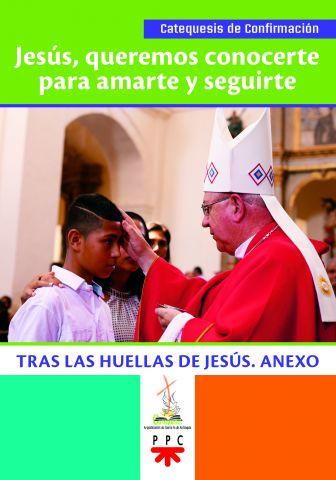 Jesús queremos conocerte para amarte y seguirte (anexo)