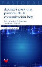 Apuntes Para una Pastoral de la Comunicación Hoy, Formación Humana y Religiosa. Libro