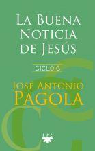 La Buena Noticia de Jesús Ciclo C, Formación Humana y Religiosa. 2018. Libro