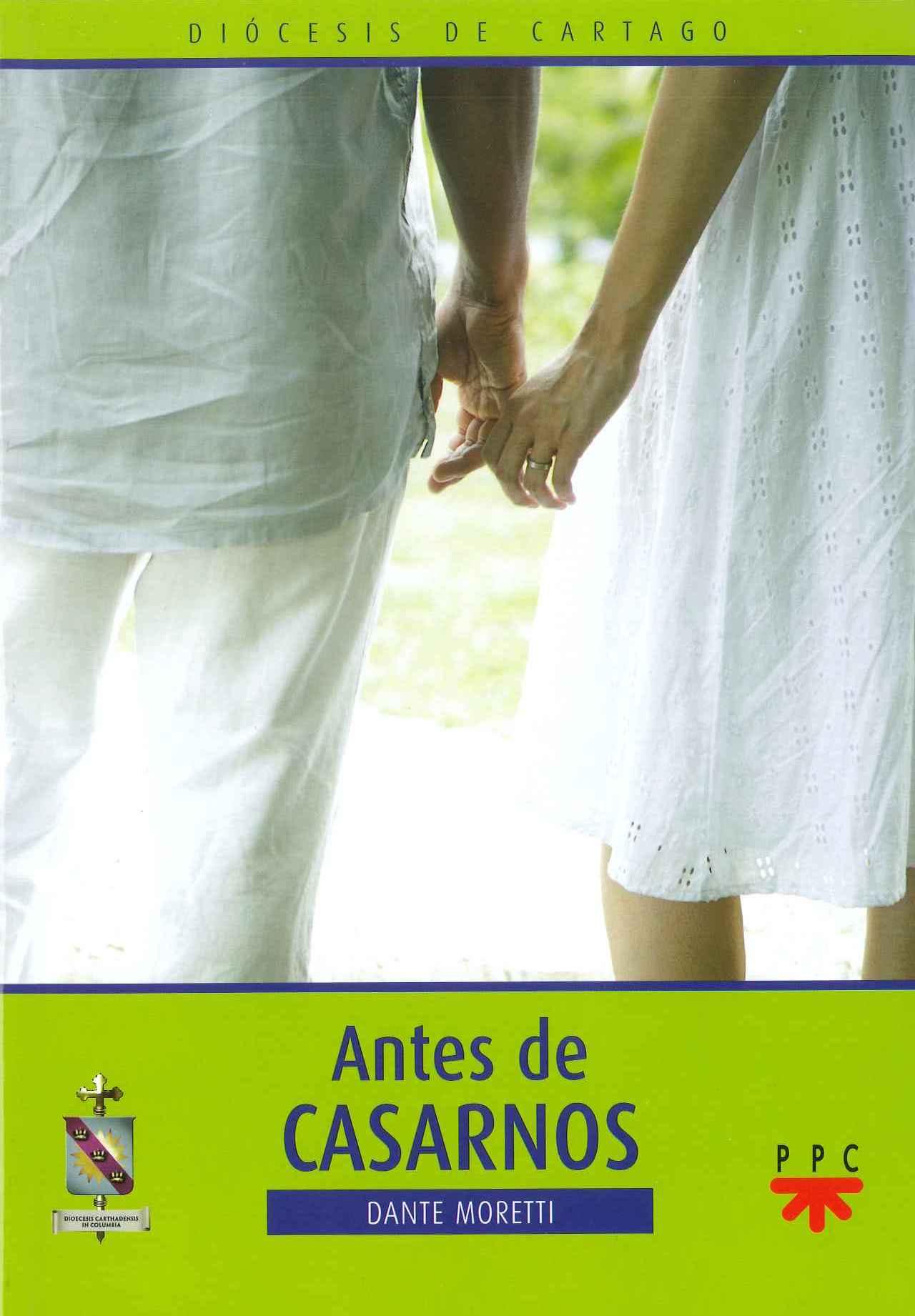 Antes de Casarnos, Formación Humana y Religiosa. Libro