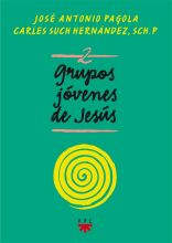 Grupos Jóvenes de Jesús 2, Formación Humana y Religiosa. 2018 Libro