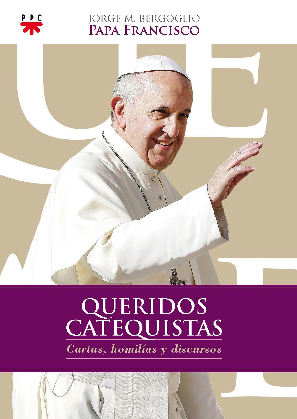 Queridos Catequistas, Formacíón Humana y Religiosa. Libro