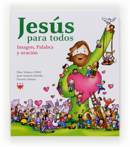 Jesús para todos. Imagen, palabra y oración