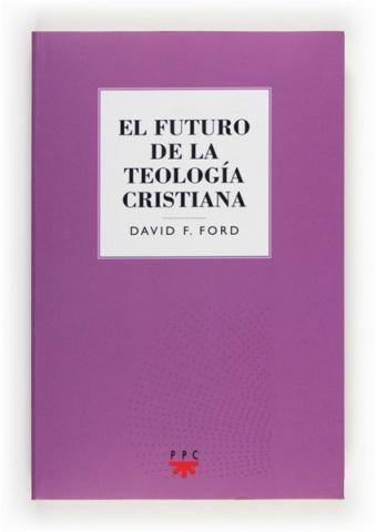 El futuro de la teología cristiana