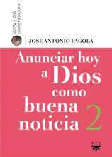 Anunciar Hoy a Dios Como Buena Noticia, Formación Humana y Religiosa. Libro