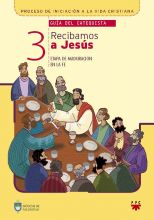 Recibamos a Jesús 3, Formación Humana y Religiosa. Guía Didáctica