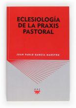Eclesiología de la praxis pastoral