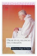 Orar en el silencio del corazón