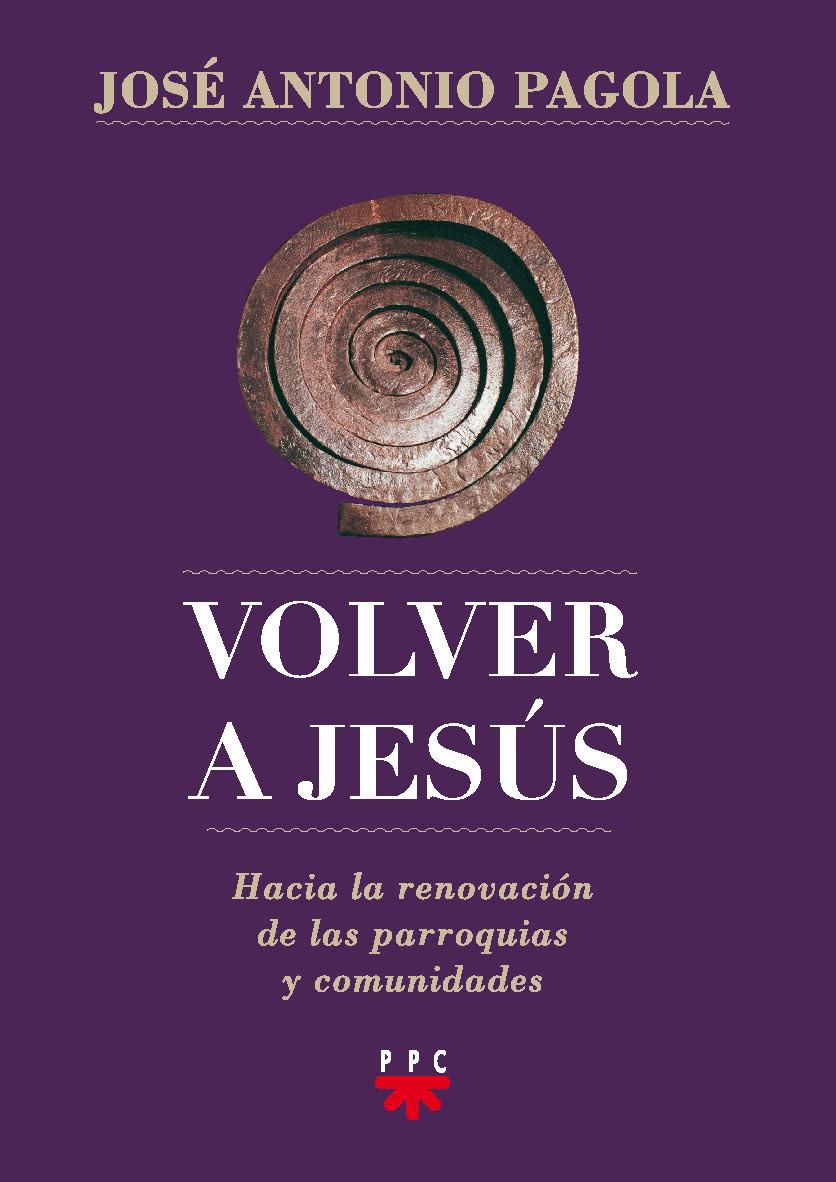 Volver a Jesús, Formación Humana y Religiosa. Libro