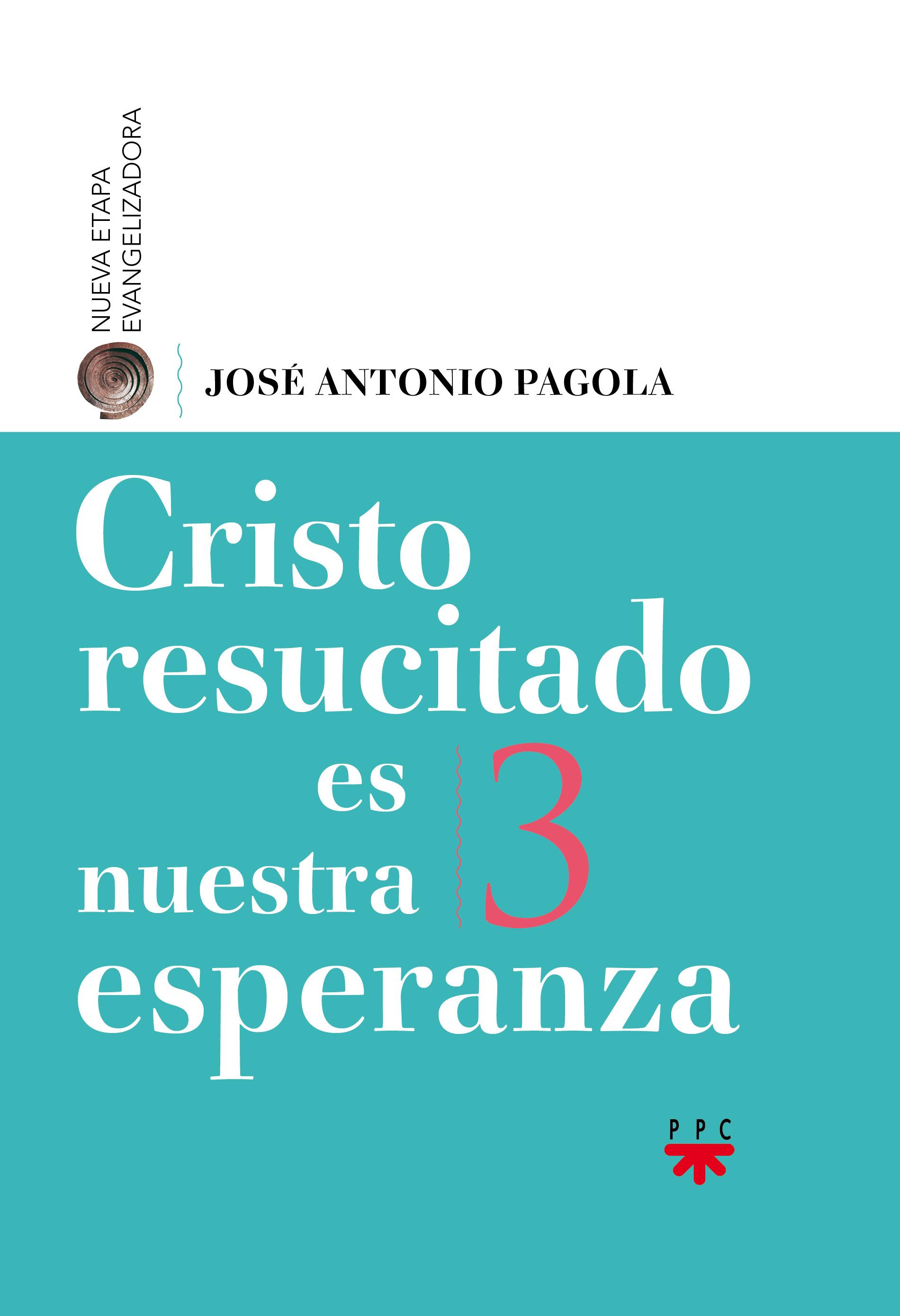 Cristo Resucitado es Nuestra Esperanza 3, Formación Humana y Religiosa. Libro