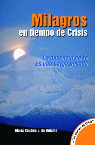 Milagros en tiempo de crisis