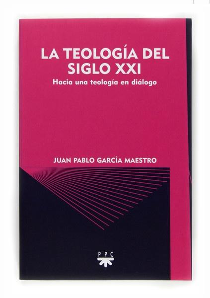La teología del siglo XXI