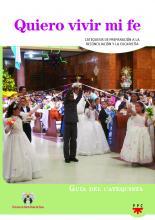 Quiero Vivir mi Fé, Formación Humana y religiosa. Guía Didáctica