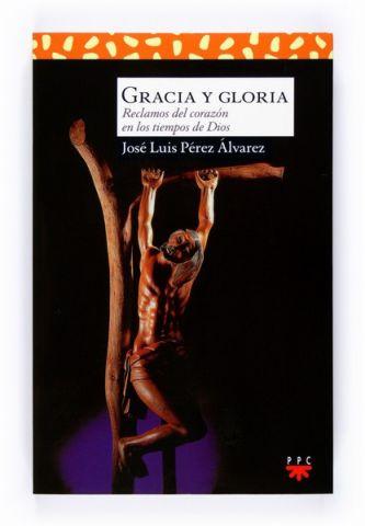 Gracia y gloria