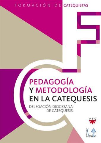 Pedagogía y metodología en la catequesis