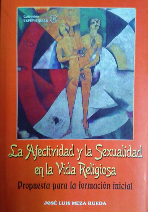 La afectividad y la sexualidad en la vida religiosa