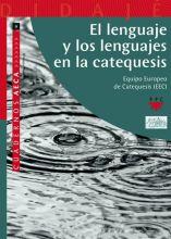 El lenguaje y los lenguajes en la catequesis